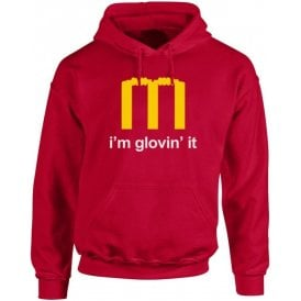 I'm Glovin' It Hooded Sweatshirt