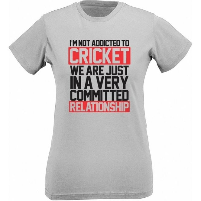 I'm Not Addicted To Cricket Women's Slim Fit T-Shirt