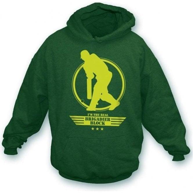 I'm The Real Brigadier Block Hooded Sweatshirt