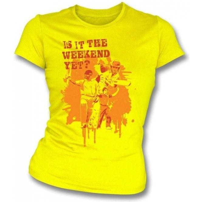 Is It The Weekend Yet? Girls Slimfit T-shirt