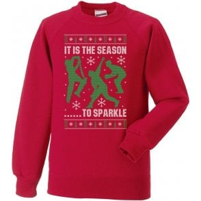 It Is The Season To Sparkle Kids Sweatshirt
