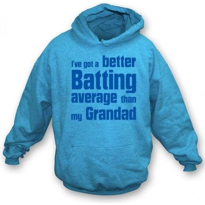 I've got a better batting average than my Grandad Children's Hooded Sweatshirt