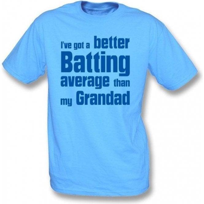 I've got a better batting average than my Grandad Children's T-shirt