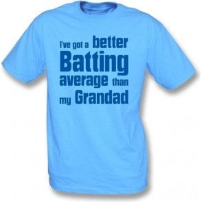 I've got a better batting average than my Grandad Children's T-shirt