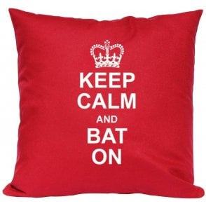 Keep Calm And Bat On Cushion