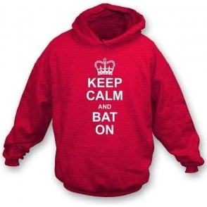 Keep Calm and Bat On Hooded Sweatshirt