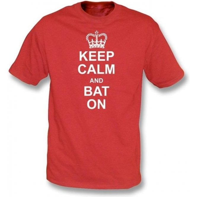 Keep Calm And Bat On T-shirt