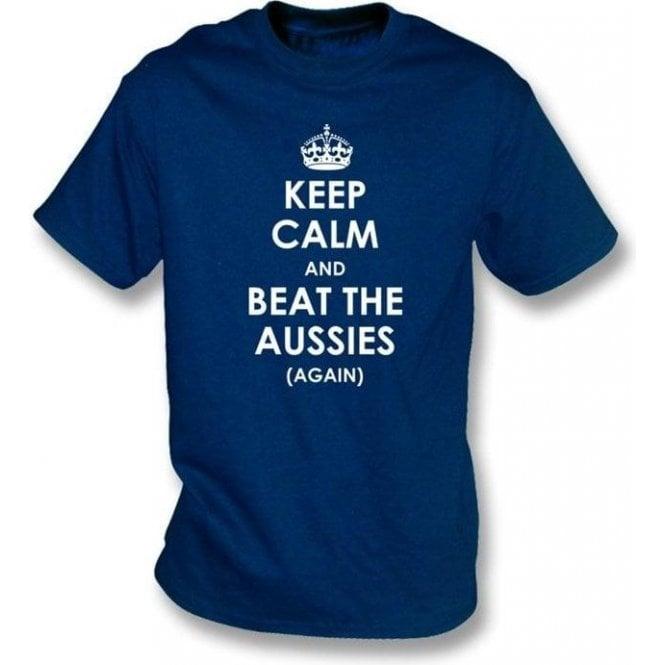 Keep Calm And Beat The Aussies (Again) T-Shirt