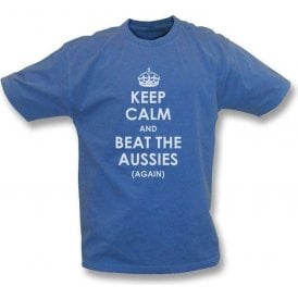 Keep Calm And Beat The Aussies (Again) Vintage Wash T-Shirt