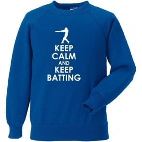 Keep Calm And Keep Batting Sweatshirt