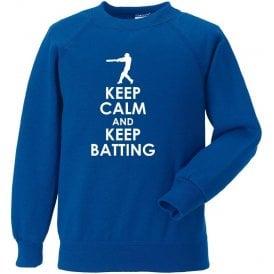Keep Calm And Keep Batting Sweatshirt