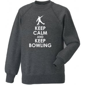 Keep Calm And Keep Bowling Sweatshirt
