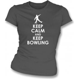 Keep Calm And Keep Bowling Womens Slim Fit T-Shirt