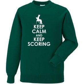 Keep Calm And Keep Scoring Sweatshirt