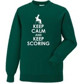Keep Calm And Keep Scoring Sweatshirt
