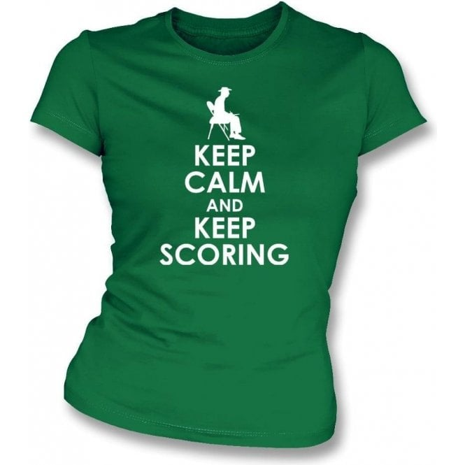 Keep Calm And Keep Scoring Womens Slim Fit T-Shirt