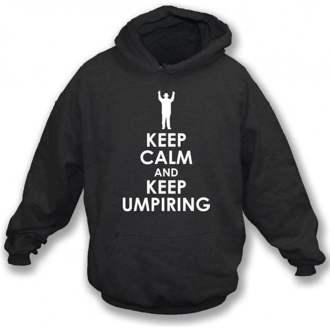 Keep Calm And Keep Umpiring Kids Hooded Sweatshirt