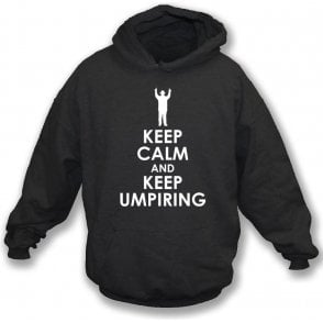 Keep Calm And Keep Umpiring Kids Hooded Sweatshirt