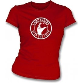 Lancashire Keep The Faith Women's Slimfit T-shirt