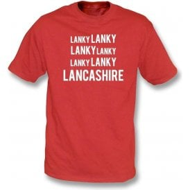 Lanky Lanky Lancashire Chant T-Shirt