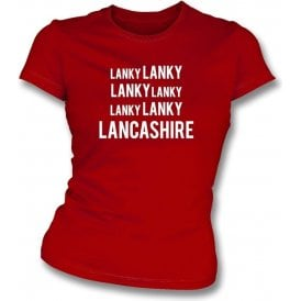 Lanky Lanky Lancashire Chant Womens Slim Fit T-Shirt