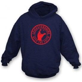Leicestershire Keep The Faith Hooded Sweatshirt