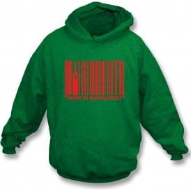Made In Bangladesh Hooded Sweatshirt
