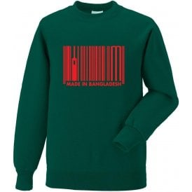 Made In Bangladesh Sweatshirt