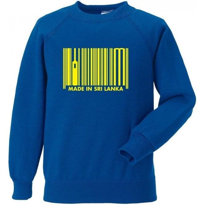 Made In Sri Lanka Sweatshirt