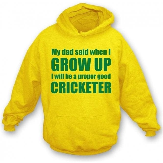 My Dad Said When I Grow Up Childrens Hooded Sweatshirt