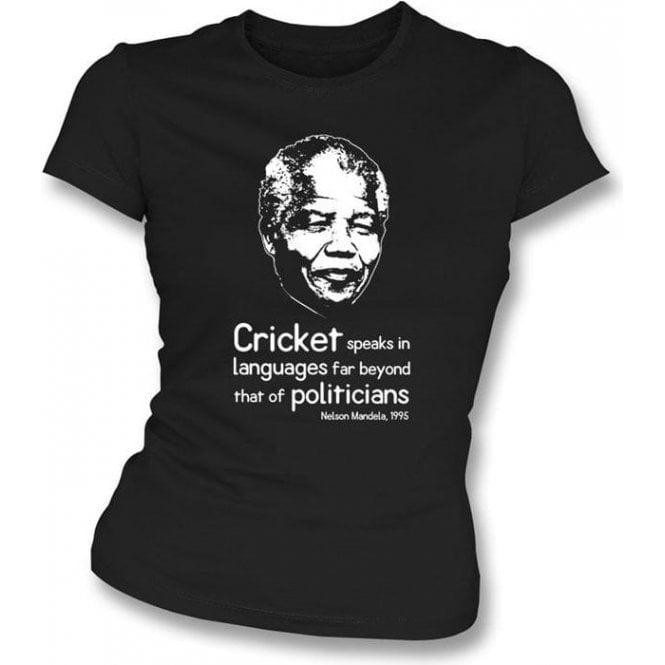 Nelson Mandela 'Cricket Speaks...' Women's Slimfit T-shirt