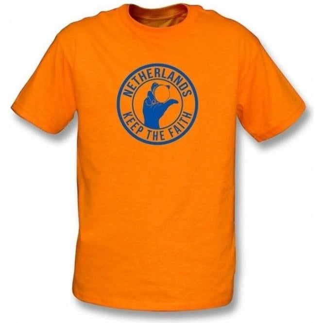 Netherlands Keep The Faith T-shirt