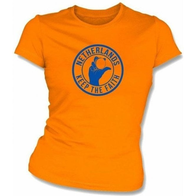 Netherlands Keep The Faith Women's Slimfit T-shirt