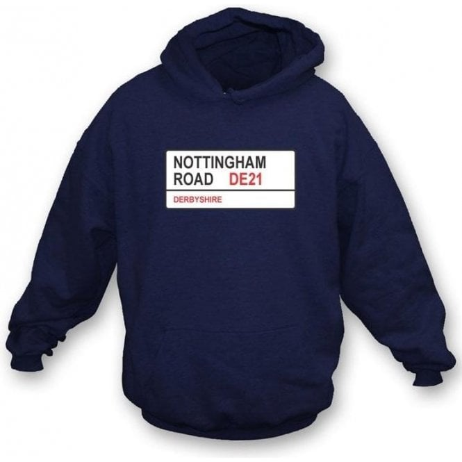 Nottingham Road DE21 Hooded Sweatshirt (Derbyshire)