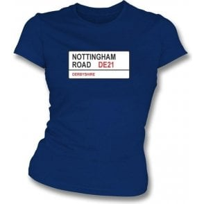 Nottingham Road DE21 Women's Slim Fit T-shirt (Derbyshire)