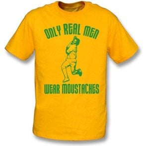Only Real Men Wear Moustaches(Dennis Lillee) T-shirt