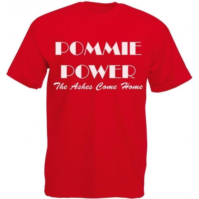 Pommie Power - The Ashes Come Home (As Worn By England Cricket Team) T-Shirt