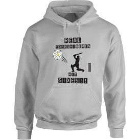 Real Yorkshiremen Hit Sixes! Hooded Sweatshirt