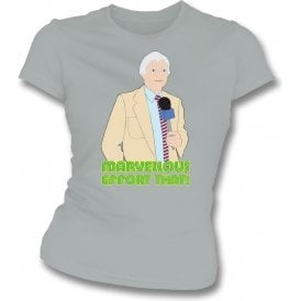 "Richie Benaud ""Marvellous Effort That!"" Womens Slim Fit T-Shirt"