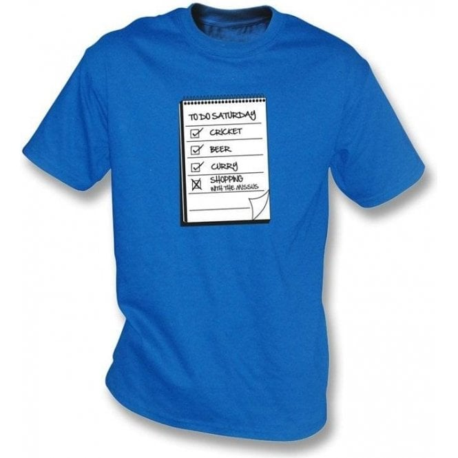 Saturday To Do List T-shirt