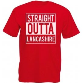 Straight Outta Lancashire T-Shirt