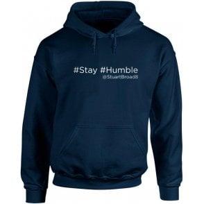 "Stuart Broad ""Stay Humble"" Twitter Hooded Sweatshirt"