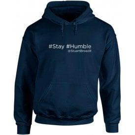 "Stuart Broad ""Stay Humble"" Twitter Kids Hooded Sweatshirt"