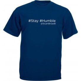 "Stuart Broad ""Stay Humble"" Twitter Kids T-Shirt"