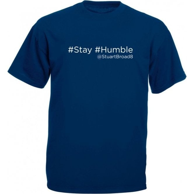 "Stuart Broad ""Stay Humble"" Twitter T-Shirt"