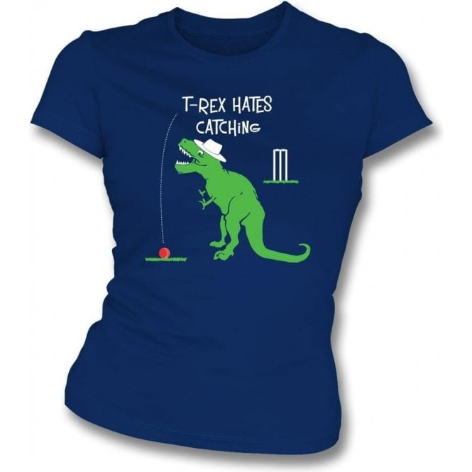 T-Rex Hates Catching Womens Slim Fit T-Shirt