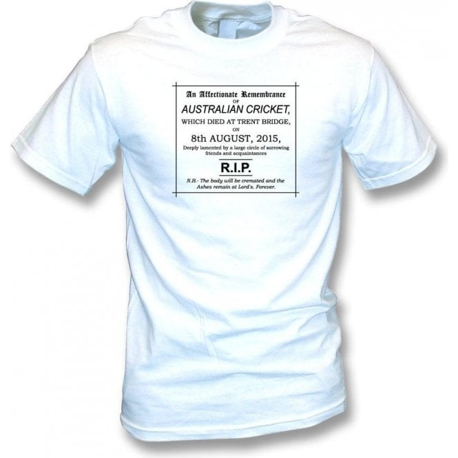 The Day Australian Cricket Died 08/08/2015 T-Shirt