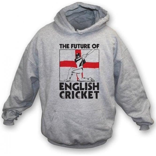 The Future Of English Cricket Hooded Sweatshirt