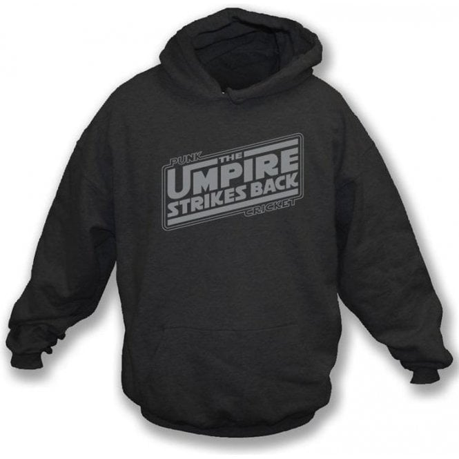 The Umpire Strikes Back Hooded Sweatshirt