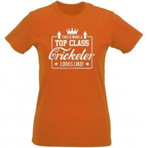 Top Class Cricketer Womens Slim Fit T-Shirt